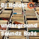 UndergroundSoundz #36 by Dj Halabi