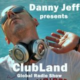 Danny Jeff 'ClubLand' episode 196