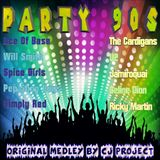 Party 90s - Original Medley By Cj Project