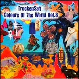 TrockenSaft - Colours of The World  Vol.8 [Compilation]