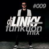 DJ LINKY - FUNKTION MIX #009