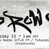 Skid Row Worldwide 16.03.18 with DJ Eddie , Streakz Tha Long Ting & Human Spida