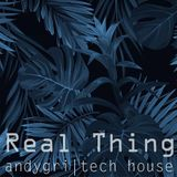 andygri Real Thing [tech house session 19/01/2019]