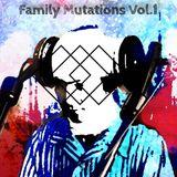 Family Mutations