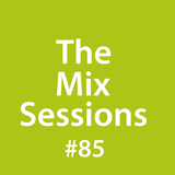 The Mix Sessions with Seán Savage #85