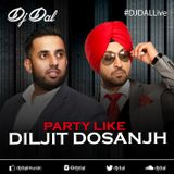 Party Like Diljit Dosanjh