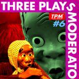 Three Plays Moderato #6