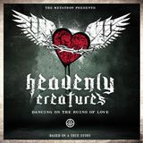 The Metatron - Heavenly Creatures dancing on the Ruins of Love