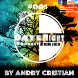 Day&Night Podcast Series 001 presented by Andry Cristian