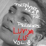 FDEEPLYDEEP AkA FEDERICO GUGLIELMI Presents LUV YA ...LU' !!! VOL. 2