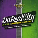 Chinese Grade & Dj Mecks - Da Real City