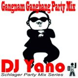 DJ Yano Gangnam Gangbang Party Mix