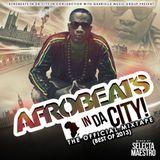 AFROBEATS IN DA CITY: THE MIXTAPE (BEST OF 2013)