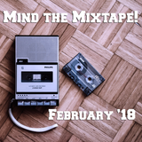 Mind The Mixtape! - a fresh batch of eclectic smoothness