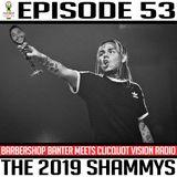 Episode * The 2019 Shammys *