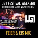 UG1 FESTIVAL WEEKEND FEIER & EIS MIX