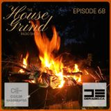 The House Grind EP68