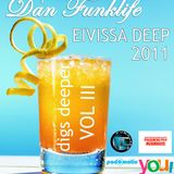 Dan Funklife Digs Deeper Vol 3 - Eivissa Deep 2011
