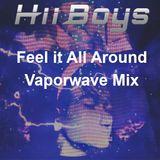 FEEL IT ALL AROUND - Vaporwave Mix (Future Funk, Vaporwave, Retrowave)