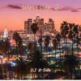 West Side! Part 2
