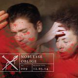 Soundscape 009: Noblesse Oblige