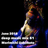 June 2018 deep music mix 51