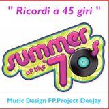 "Summer of the Seventies "" Ricordi a 45 giri "" Tape 2"