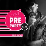 #148 NRJ PRE-PARTY - MLFN Hot Mix [2019-10-18]