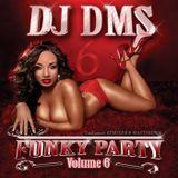 DJ DMS - Funky Party 6