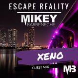 Escape Reality Radio #22 - (Xeno Guestmix)
