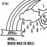 April April mixed was er will!