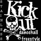 Dj Stainless presents Kick Out Dancehall Mix