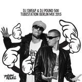 DJ Sweap & DJ Pound 500 / Tube Station Berlin Mix Jan 2013