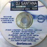 Dj Santana Progressive vibes  4