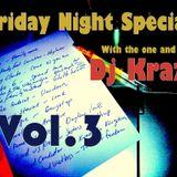 Friday night special Vol.3