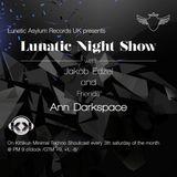 Lunatic Night Show - Jakob Edzel and Friends Ann Darkspace