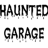 HAUNTED GARAGE