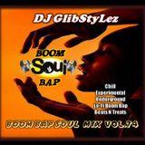 DJ GlibStylez - Boom Bap Soul Mix Vol.74 (Chill Hip Hop & Lo-Fi Beats)