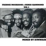 FREDDIE MCGREGOR X BERES HAMOND VOL 1 - DJMWASS
