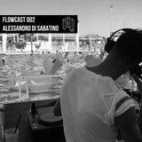 Flowcast 002 || Alessandro Di Sabatino