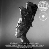 Global Beats Radio W/ Soul Has No Tempo - 27 Jan 2017