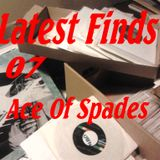Latest Finds # 07: Ace Of Spades