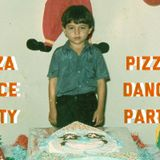 #2 - Pizza Dance Party