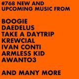 #768 NEW BOOGIE | DAEDELUS | KREWCIAL | AWANTO3 | TAKE A DAYTRIP | IVAN CONTI | ARMLESS KID