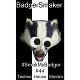 'Smak My Badger' EP044 | New Techno, House & Electro Releases + Free Download