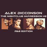The Nightclub Impression #2 (R&B Edition)