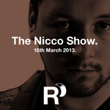 The Nicco Show - 18th March 2013