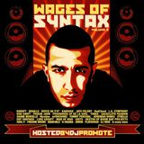 Wages of Syntax Vol. 2 Hosted by Dj Promote