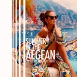 SUMMER IN THE AEGEAN