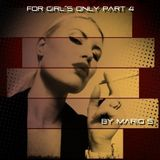 """DJ Mario S """"for Girls only"""" PART 4 07 2015"""